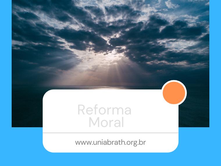 Reforma Moral - Módulo I - Introdução